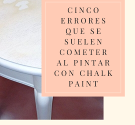 errores al pintar con chalk paint